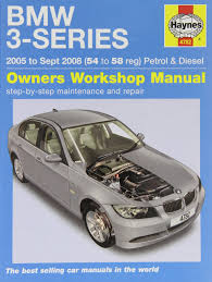 bmw 3 series petrol and diesel service and repair manual 2005 to