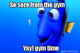 Gym Time Meme - meme creator so sore from the gym yay gym time meme generator at