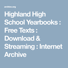 free high school yearbooks highland high school yearbooks free texts