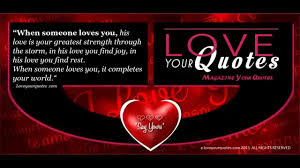 Strength Love Quotes by Love Quotes When Someone Loves You His Love Is Your Greatest