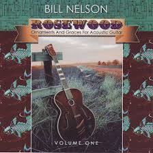 bill nelson rosewood ornaments and graces for acoustic guitar