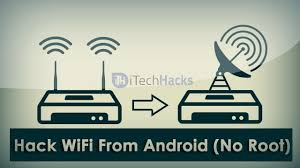 hack wifi with android 100 working hack wifi password on android phone no root