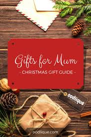 the 25 best christmas gifts for mum ideas on pinterest