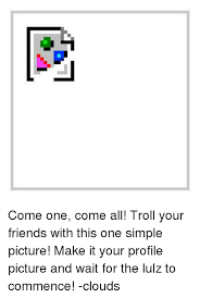 All Troll Memes - t6t come one come all troll your friends with this one simple