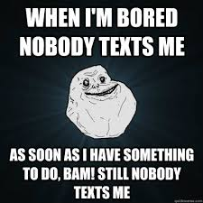 When I M Bored Meme - i m bored help album on imgur