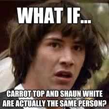 Shaun White Meme - snowboard memes