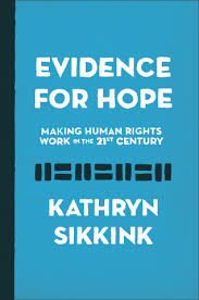 British Institute Of Human Rights Faqs by Sikkink K Evidence For Hope Making Human Rights Work In The