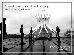 oscar niemeyer rip new cities and masterplans pinterest architecture