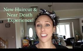 new haircut u0026 near death experience youtube