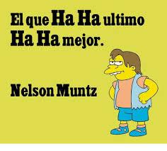 Meme Nelson - el queha ha ultimo ha ha mejor nelson muntz meme on me me