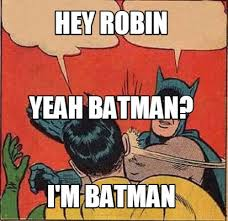 Batman And Robin Meme Creator - batman and robin meme generator 28 images batman slapping robin