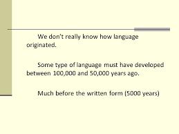 the origins of language ppt