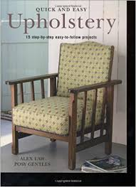 Easy Upholstery Quick And Easy Upholstery Amazon Co Uk Alex Law Posy Ford