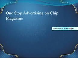 chip magazine advertising process on chip magazine