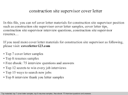 Sample Resume For Construction Site Supervisor by Construction Site Supervisor Cover Letter