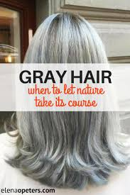 high lighted hair with gray roots grey hair when is it time to let nature take it s course salons