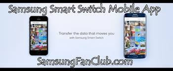 smart switch apk samsung smart switch mobile app apk for galaxy s7 edge s8 plus