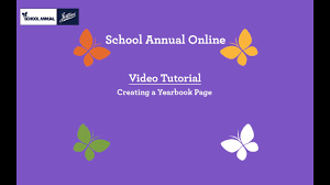 creating a yearbook school annual online creating a yearbook page
