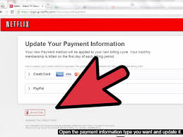 how to change your payment information on netflix 15 steps