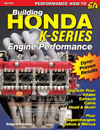 building honda k series engine performance performance how to