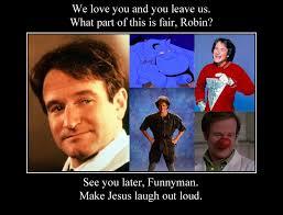 Robin Williams Meme - tribute meme to robin williams by shizuru minamino on deviantart