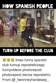 Funny Videos Memes - 25 best memes about spanish dancing lmao and funny