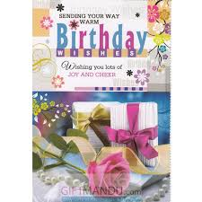 send birthday cards sending your way warm birthday wishes greeting card send gifts