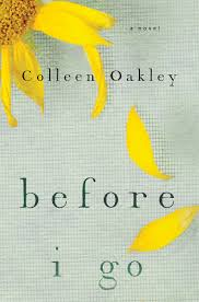 before i go book by colleen oakley official publisher page