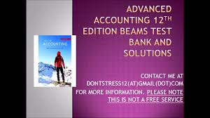advanced accounting 12th edition beams test bank and solutions