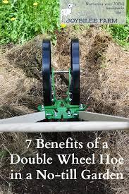7 benefits of a double wheel hoe in a no till garden diy herbs