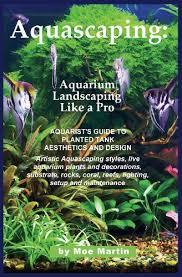 Aquascape Aquarium Designs Aquascaping Aquarium Landscaping Like A Pro Aquarist U0027s Guide To