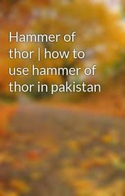 hammer of thor thors hammer thor and pakistan
