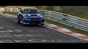 subaru wrc 2017 watch the subaru wrx sti type ra nbr set a nurburgring record