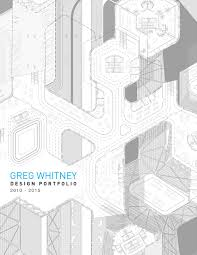 greg whitney architecture portfolio by greg whitney issuu