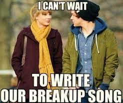 funny break up memes taylor swift break up memes breakups
