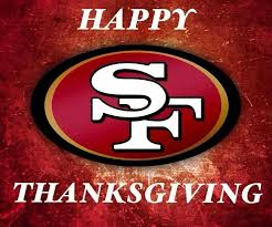 happy thanksgiving faithful sf 49ers happy