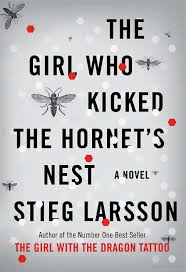 Lisbeth Salander Millenium Trilogy Wiki The Who Kicked The Hornet S Nest Novel Millenium Trilogy