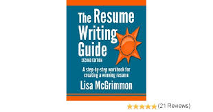 amazon com the resume writing guide a step by step workbook for