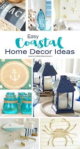 coastal decor easy coastal home decor ideas remodelando la casa