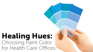 healing hues choosing paint color for health care offices
