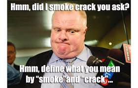 Rob Ford Meme - top ten rob ford memes from the 21st century