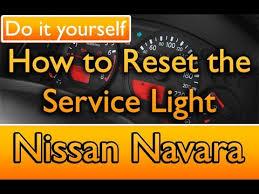 service engine light on nissan how to reset the service light nissan navara youtube
