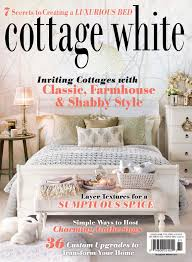 Cottage Style Magazine by Cottage White Fall Winter 2016
