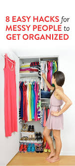 tips tools for affordably organizing your closet momadvice 8 things that will help messy people get organized organizing