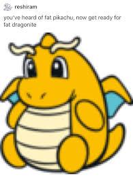Dragonite Meme - fat dragonite pokémon know your meme