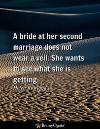 wedding quotes second marriage the 25 best second marriage quotes ideas on marriage