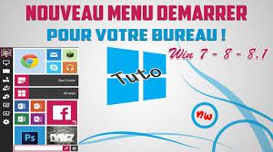 photo pour bureau windows 7 tuto nouveau menu démarrer pour votre bureau win 7 8 8 1