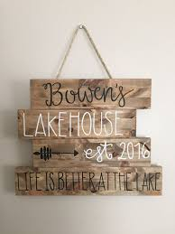 Home Decor Signs And Plaques Best 25 Lake House Signs Ideas On Pinterest Lake Decor Lake