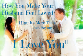 how you make your husband feel loved hint it s more than just