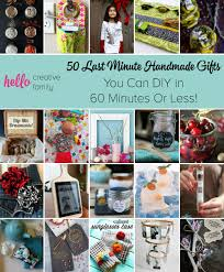 last minute gifts for 50 last minute handmade gifts you can diy in 60 minutes or less